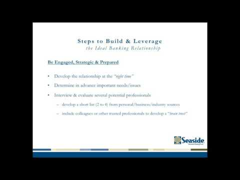 Steps to Build & Leverage the Ideal Banking Relationship