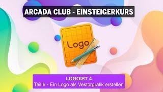 Logoist 4 - Teil 6: Ein Logo als Vektografik erstellen
