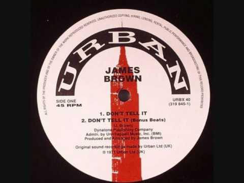 James Brown - Don't Tell It (Bonus Beats)