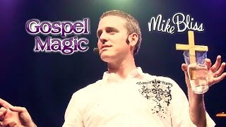 Gospel Magic: The Cross Trick - Mike Bliss