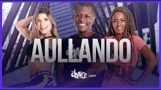 Aullando - Wisin & Yandel, Romeo Santos | FitDance Life (Coreografía Oficial)