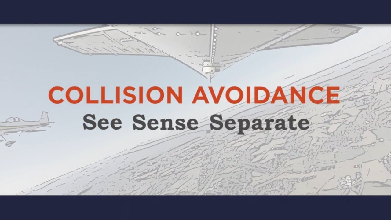 REEDITED Collision Avoidance: See, Sense, Separate