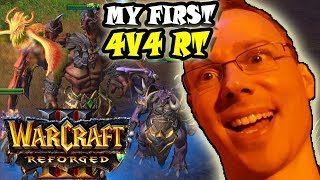 Warcraft Reforged My First 4v4 RT