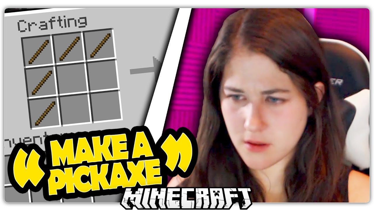 GIRL PLAYS MINECRAFT FOR THE FIRST TIME
