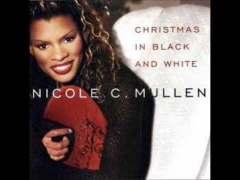 Christmas in Black and White  Nicole C. Mullen.wmv
