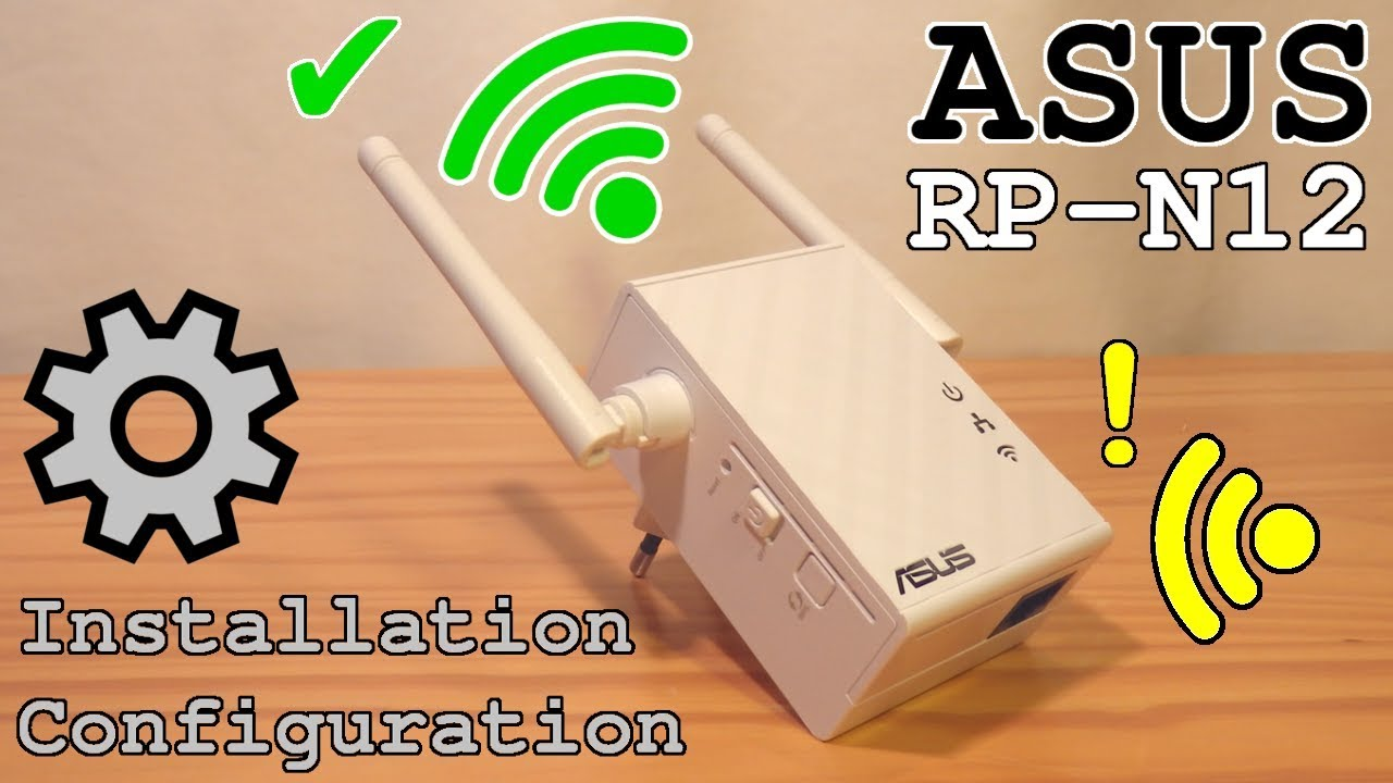 ASUS Wi-Fi Extender RP-N10 • Unboxing Installation Configuration