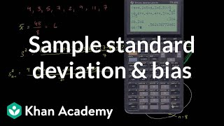 Sample standard deviation and bias | Probability and Statistics | Khan Academy