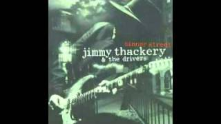 Jimmy Thackery & The Drivers - Sinner Street