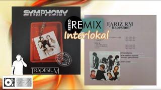 Symphony featuring Fariz RM - Interlokal 1982 (The Remixes)