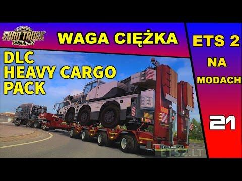 ETS2 PL - DLC HEAVY CARGO PACK - Waga Ciężka