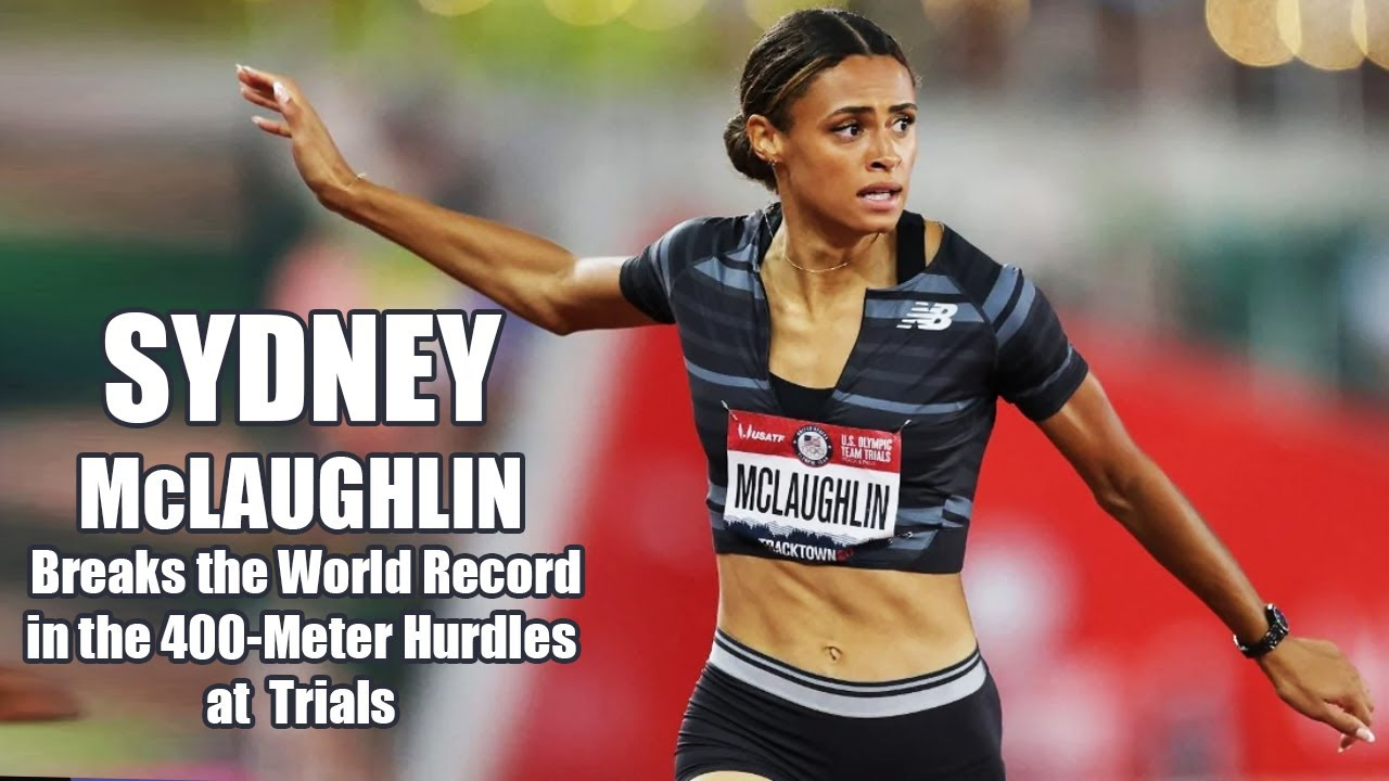 Sydney McLaughlin breaks world record in 400m hurdles at Olympic ...