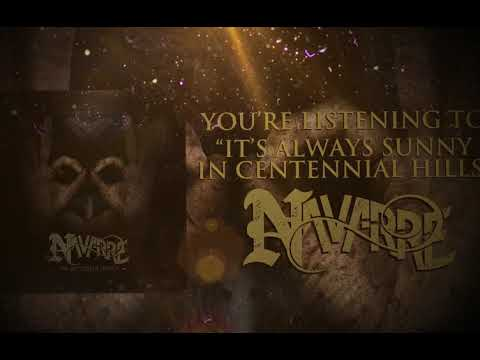 "Navarre - ""It's Always Sunny In Centennial Hills"" (2018)"