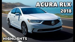 2018 Acura RLX Highlights & Features