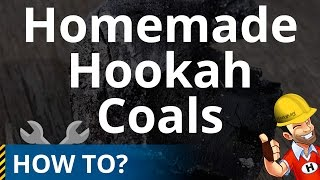 How to Make Hookah Coals (Charcoal)