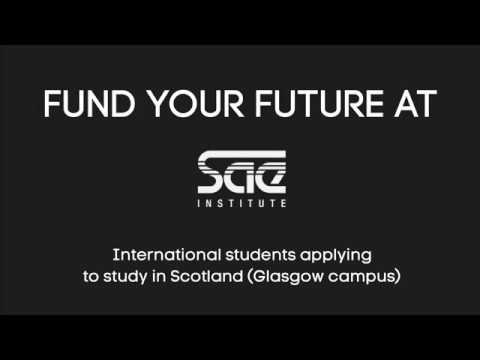 Fund your Future at SAE - International students for SAE Glasgow