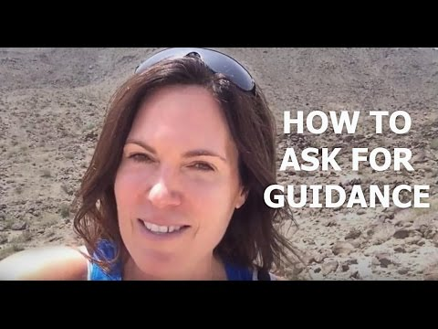 How to ask for Guidance