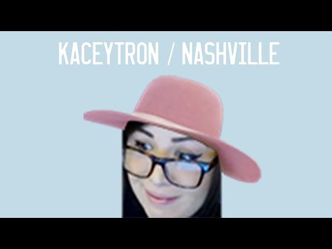 Kaceytron Goes to Nashville