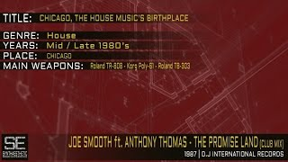 Joe Smooth feat. Anthony Thomas - The Promise Land (Club Mix) (D.J. International Records | 1987)