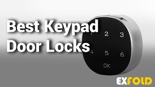 8 Best Keypad Door Locks with Review & Details  - Which is the Best Keypad Door Lock?- 2019