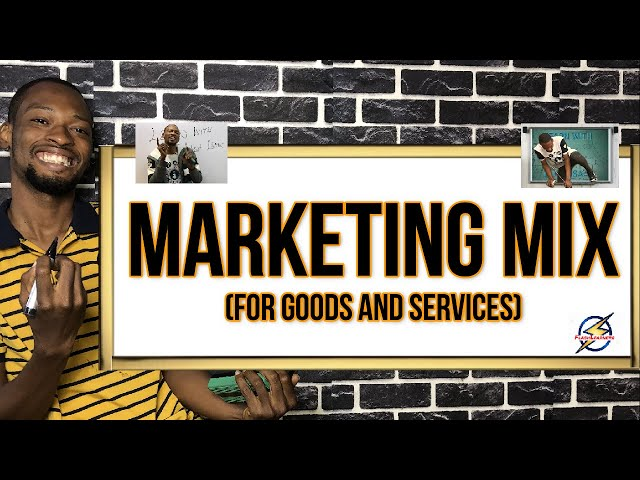 Marketing Mix For Goods & Services (7Ps)