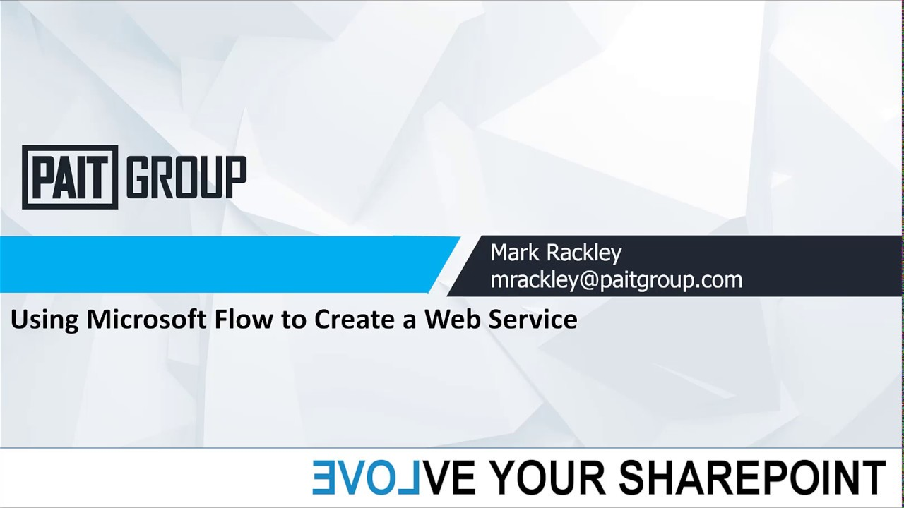 Using Microsoft Flow to Create a Web Service – MarkRackley net