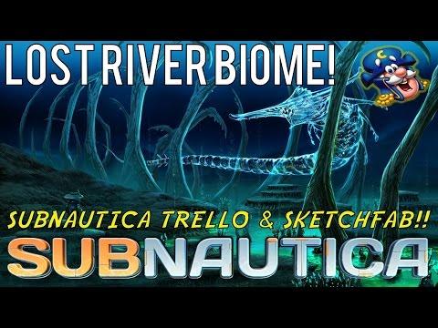 LOST RIVER BIOME PLANS!! | Subnautica Trello & Sketchfab Models!