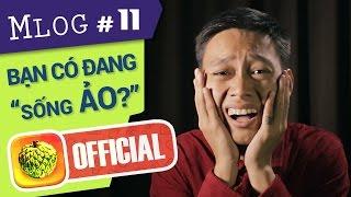Mlog #11: Bạn có đang...