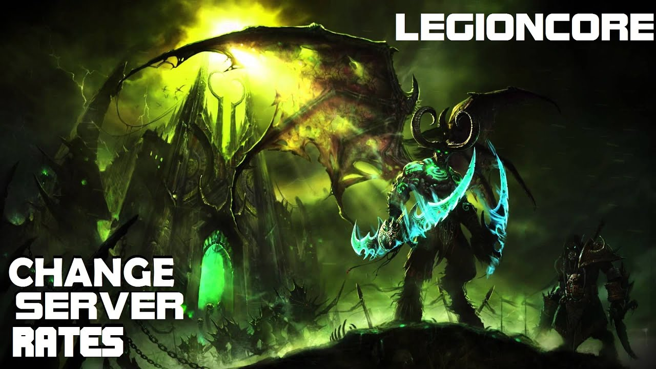 How to change server rates - LegionCore by WildGamerSK