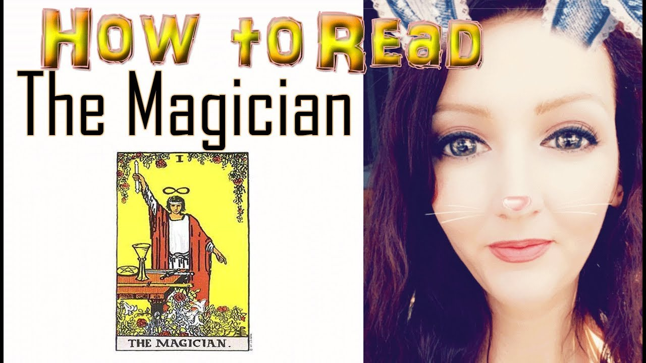 How to Read the Magician Tarot Card by Jennifer Walker Zen