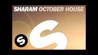 Sharam - October House (Radio Edit)
