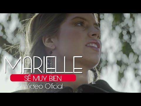 Marielle Hazlo - Sé Muy Bien (Video Clip Oficial)  ®