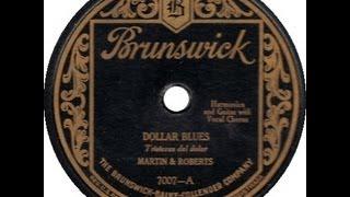 Martin & Roberts - Dollar Blues