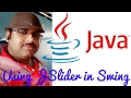 Java Swing | How to use JSlider in Java