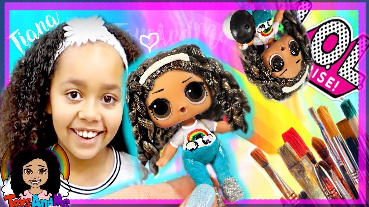 Toys Andme Tiana Custom Lol Surprise Doll Tutorial Diy