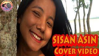 Sisan asin || Bornali Kalita || Radha Doley||Cover Video