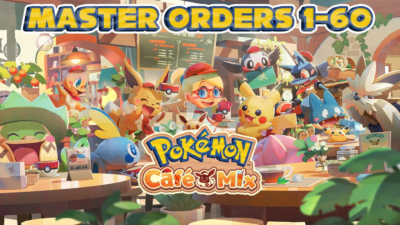 Pokemon Cafe Mix - Master Orders 1-60 (with timecodes)