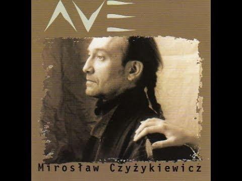 Mirosław Czyżykiewicz: Ave (Inspira)