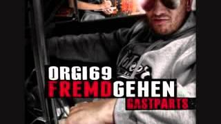 Orgi69 - Lasst uns Chillen Schlampen (Feat.Rhymin Simon)