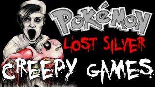 Creepy Games - EP6 Pokémon Lost Silver