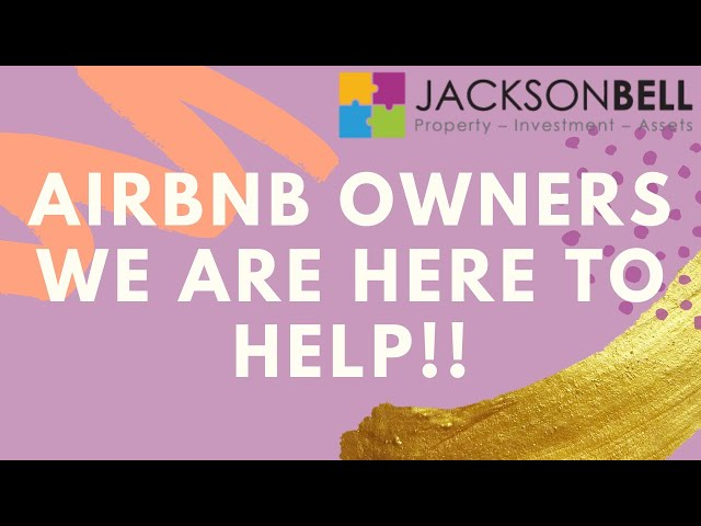 Air BNB Owners we are here to help!