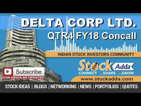 Delta Corp Ltd Investors Conference Call Q4FY18