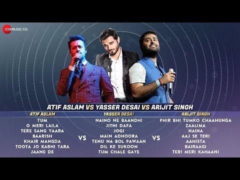 Atif Aslam VS Yasser Desai VS Arijit Singh - Audio Jukebox