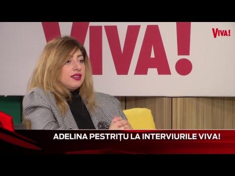 Adelina Pestrițu este invitata Danei Enache, astăzi la Interviurile VIVA!