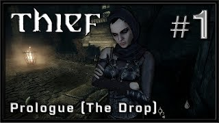 Thief 2014 - PC Gameplay - Part 1 - Prologue (The Drop) Master Thief