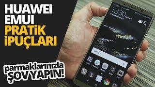 Huawei EMUI bilinmeyen özellikleri! - Parmaklarınızla şov yapın!
