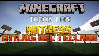 MineCraft Todos los HotKeys/Atajos de Teclado