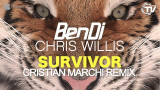 Ben Dj & Chris Willis - Survivor (Cristian Marchi Remix)