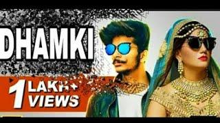 Dhamki (Full ) | DK FT. Gulzaar Chhaniwala | Ghanu Music | New Haryanvi Song 2018 | HR Geet
