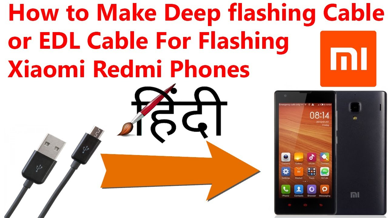 How to Make Deep flashing Cable or EDL Cable For Flashing Xiaomi Redmi  Phones in Hindi (CSTricknic)