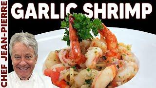 Best Garlic Butter Shrimp \/ Prawns | Chef Jean-Pierre